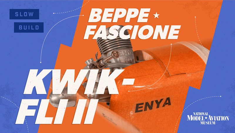 Kwik-Fli, Slow Build Blog Series header graphic. With a close-up of the model's engine at center, the graphic is done in orange and blue.